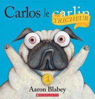 Carlos le carlin [barré] tricheur