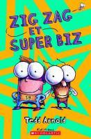 Zig Zag et Super Biz