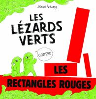 Les lézards verts contre les rectangles rouges