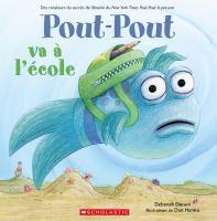 Pout-Pout va à l'école