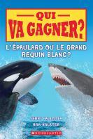 L'épaulard ou le grand requin blanc?