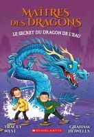 Le secret du dragon de l'eau