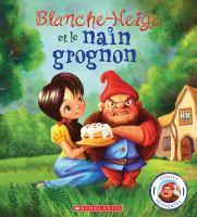 Blanche-Neige et le nain grognon