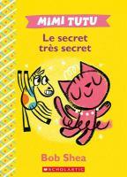 Mimi Tutu, le secret très secret