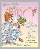 Mademoiselle Nancy et le mariage du siècle