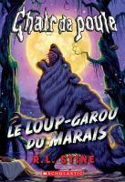 Le loup-garou du marais