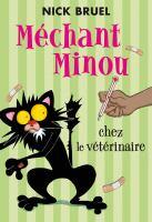 Méchant Minou chez le vétérinaire