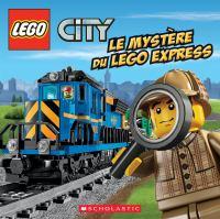 Le mystère du LEGO Express
