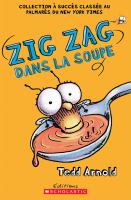 Zig Zag dans la soupe