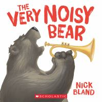 Very Noisy Bear