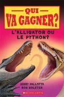 L'alligator ou le python?