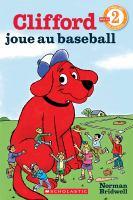 Clifford joue au baseball