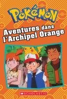 Aventures dans l'archipel Orange