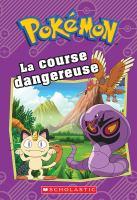 Pokémon. La course dangereuse