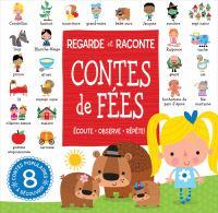 REGARDE ET RACONTE : CONTES DE FÉES [board Book]