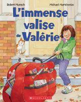 L'immense valise de Valérie