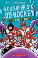 Les super six du hockey
