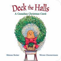 Deck the Halls: A Canadian Christmas Carol