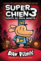 SUPER CHIEN : Nʻ 3 - CONTE DE DEUX MINETS