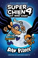 Super Chien : N? 4 - Super Chien Et Mini Chat