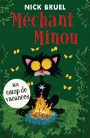 Mechant Minou au camp de vacances