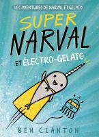 Super Narval et Électro-Gelato