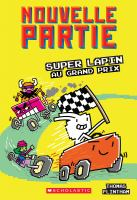 Super Lapin au Grand Prix