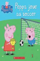 Peppa joue au soccer