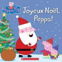 Peppa Pig : Joyeux Noel, Peppa!