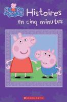 Peppa Pig : Histoires En Cinq Minutes *