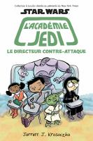 Star wars, l'Académie Jedi