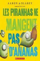 Les Piranhas Ne Mangent Pas D'ananas
