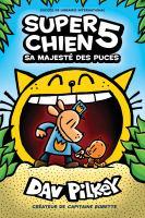 Super Chien : No 5 - Sa Majeste Des Puces
