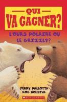 L'ours polaire ou le grizzly?