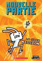 La super mission