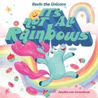 It's not all rainbows