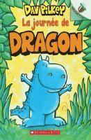 La journée de Dragon