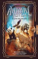 Animal totem, les bêtes sprêmes