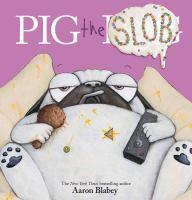 Pig the Slob