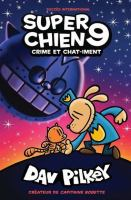 Super Chien. 9, Crime et chat-iment