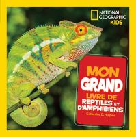 Mon grand livre de reptiles et d'amphibiens