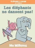 Les éléphants ne dansent pas!
