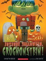 Joyeuse Halloween, Grognonstein!