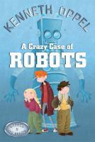 A Crazy Case of Robots