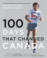 100 Days That Changed Canada