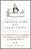 French Kids Eat Everything {and Yours Can Too}