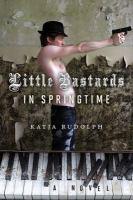 Little Bastards in Springtime