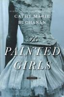 The Painted Girls (BOOK CLUB SET)