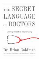 The Secret Languages of Doctors