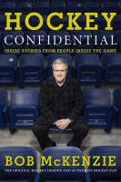 Hockey confidential : inside stories from people inside the game